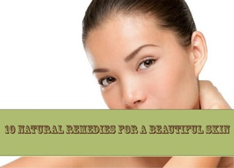 10 Natural remedies for a beautiful skin – part two