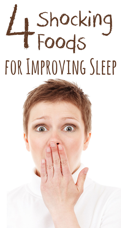 4 Best Foods For Improving Sleep