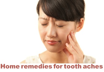 Home remedies for tooth aches