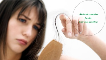 Natural remedies for the hair loss problem