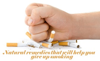 Natural remedies that will help you give up smoking