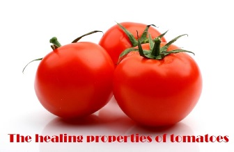 The healing properties of tomatoes